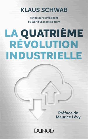 La 4ème révolution industrielle